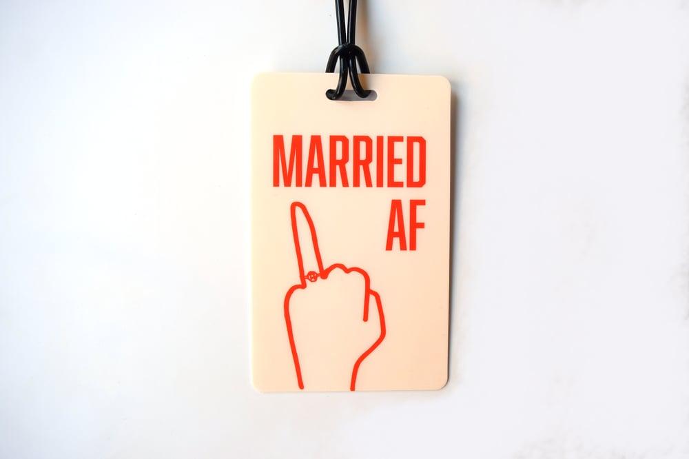 Image of Married AF Luggage Tag