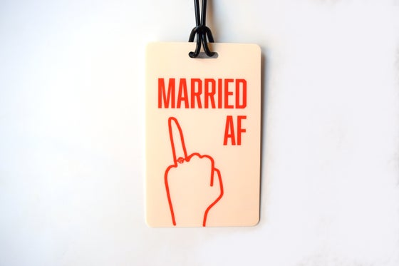Image of Married AF Luggage Tag