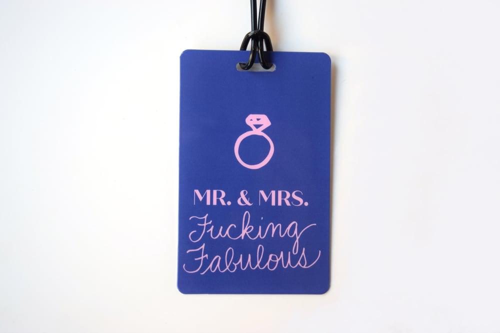 Image of Mr. & Mrs. Fucking Fabulous Luggage Tag