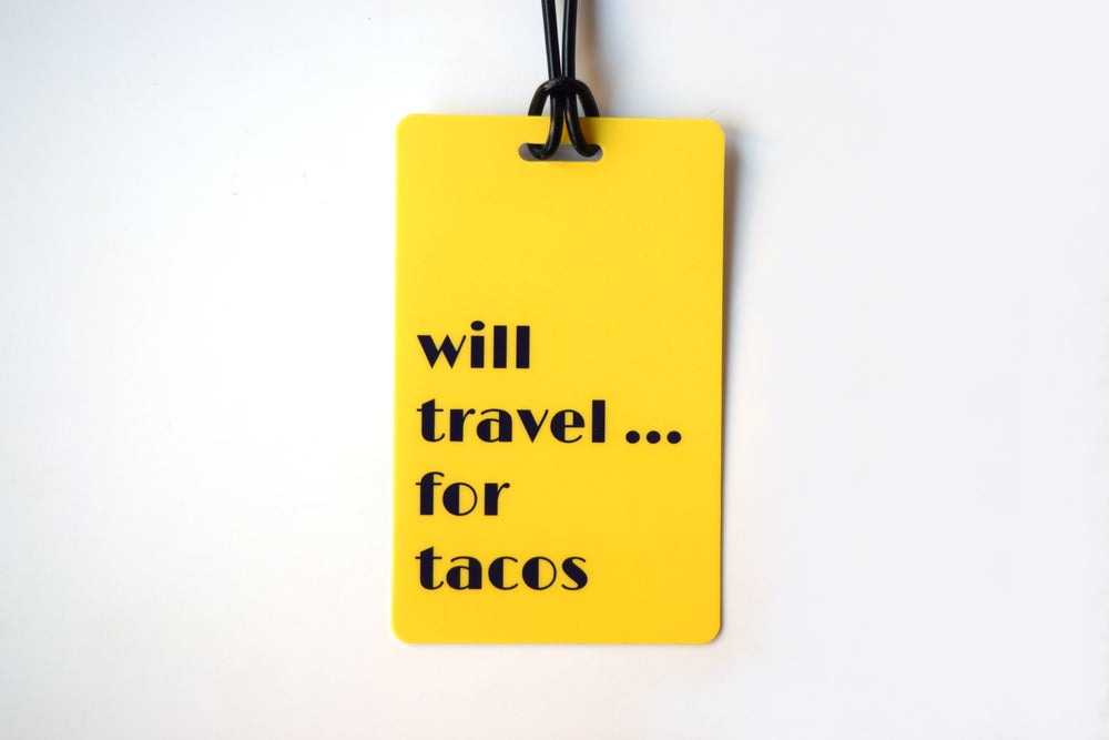 Image of Will Travel For Tacos Luggage Tag