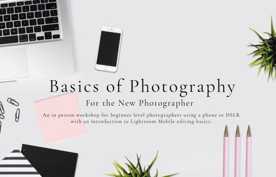 Image of In-Person Workshop - Basics of Photo