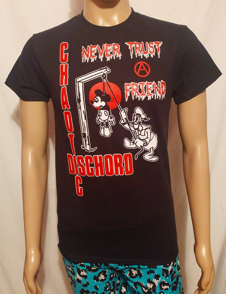 Image of Chaotic Dischord never trust a friend black tshirt