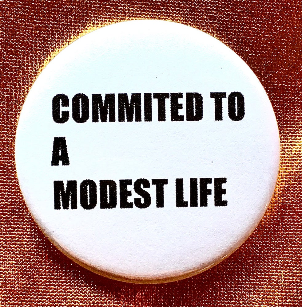 Image of Button #15 (A Modest Life)