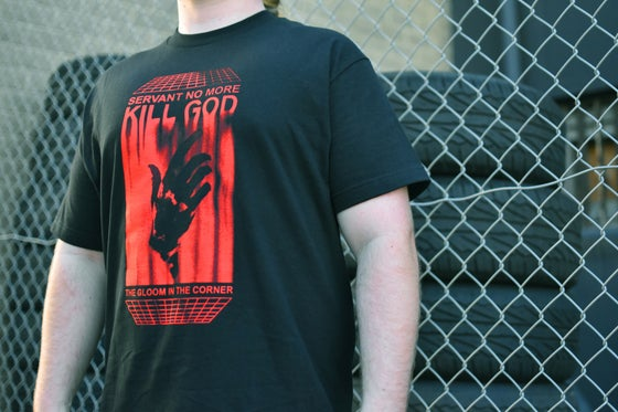 Image of Kill God Shirt