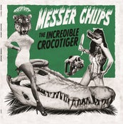 Image of LP. Messer Chups : The Incredible Crocotiger.  Ltd Edition Coloured Vinyl.