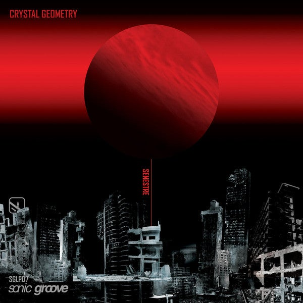 Image of [SGLP07] Crystal Geometry ‎– Senestre 2LP