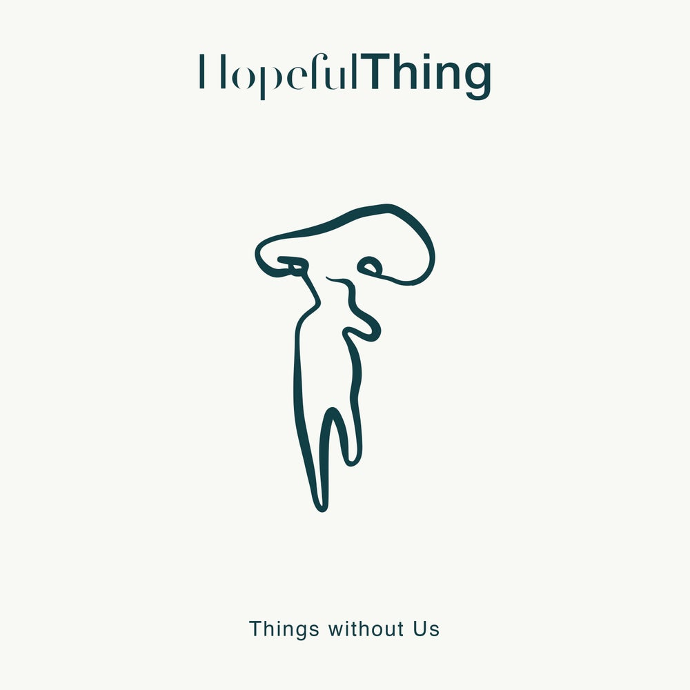 Image of Things without Us - CD hard copy