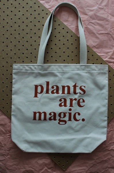 Image of Plants Are Magic Tote