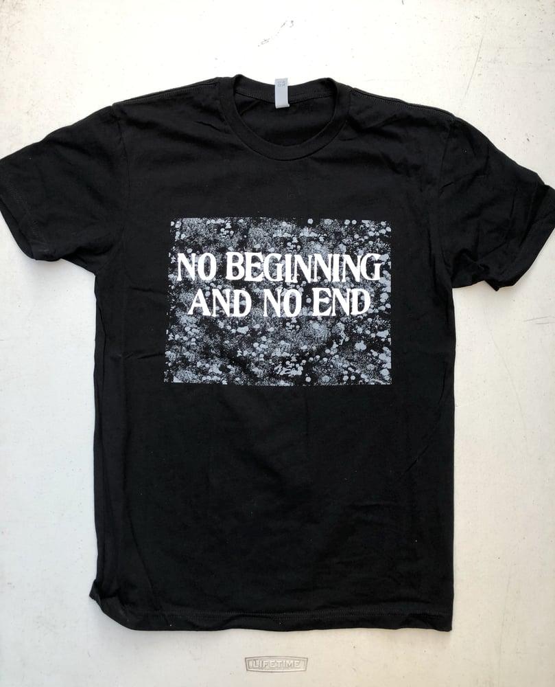 Image of No Beginning And No end Shirt