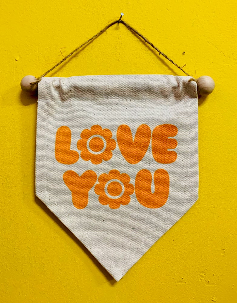 Image of Love You Lil Banner