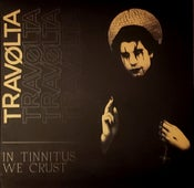 "Image of TRAVOLTA ""In Tinnitus We Crust"" CD (Scythe - 078)"
