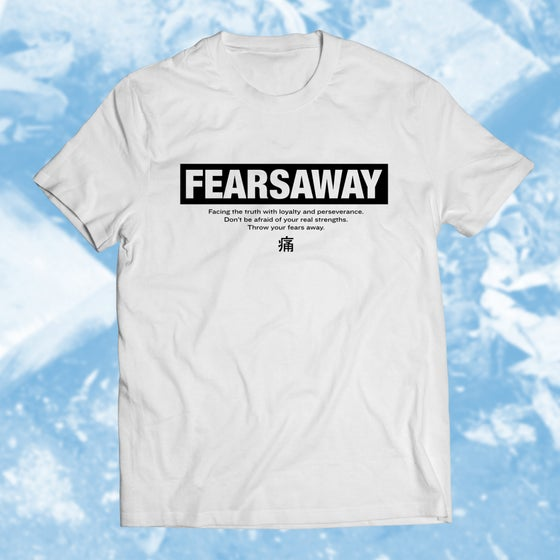 """Image of T-Shirt """"FEARSAWAY"""""""
