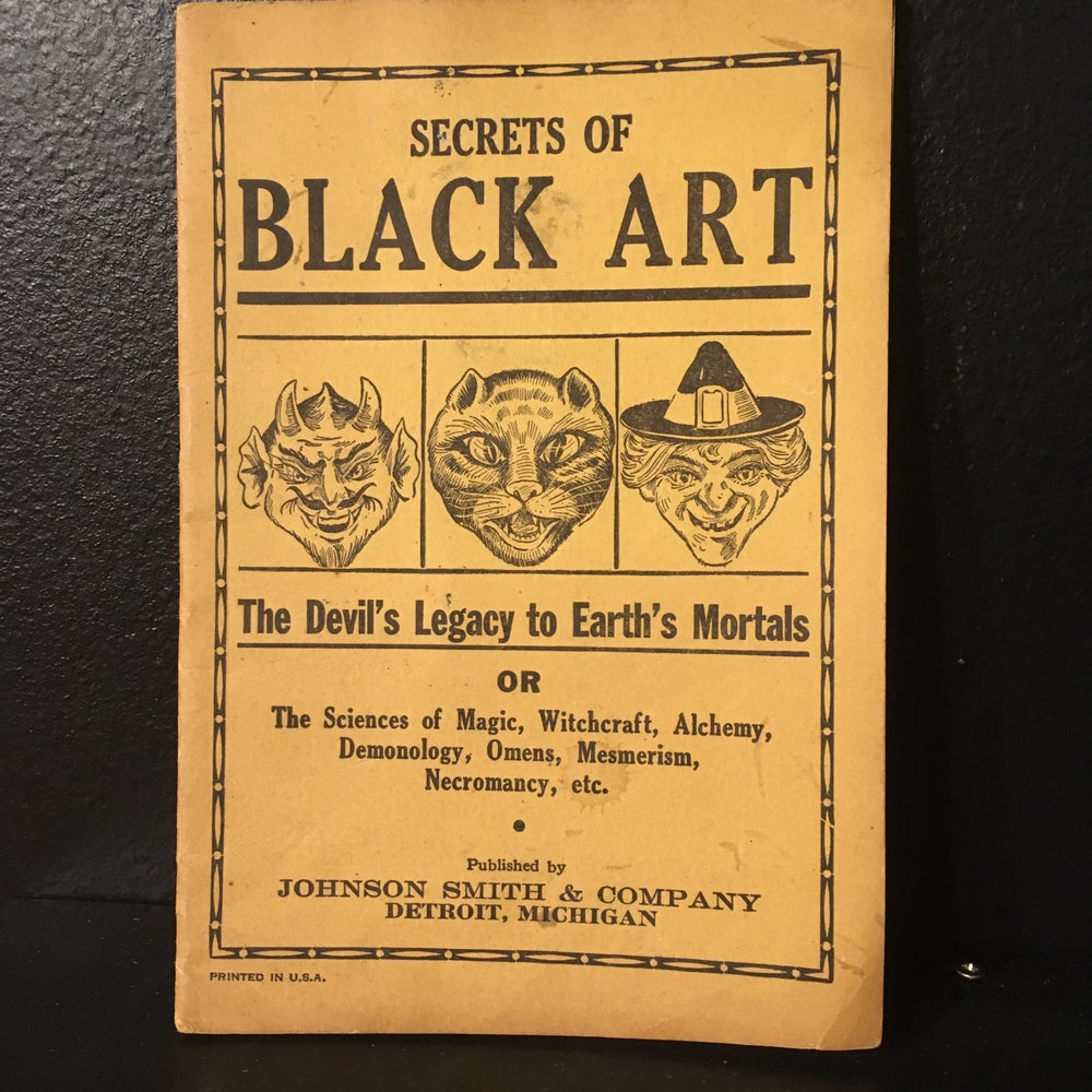 Image of Secrets of Black Art - The Devil's Legacy to Earth's Mortals  (1930s)