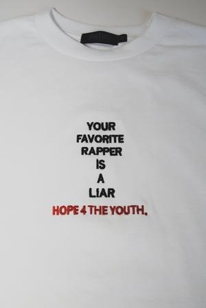 Your Favorite Rapper Is A Liar T-Shirt (WHITE)
