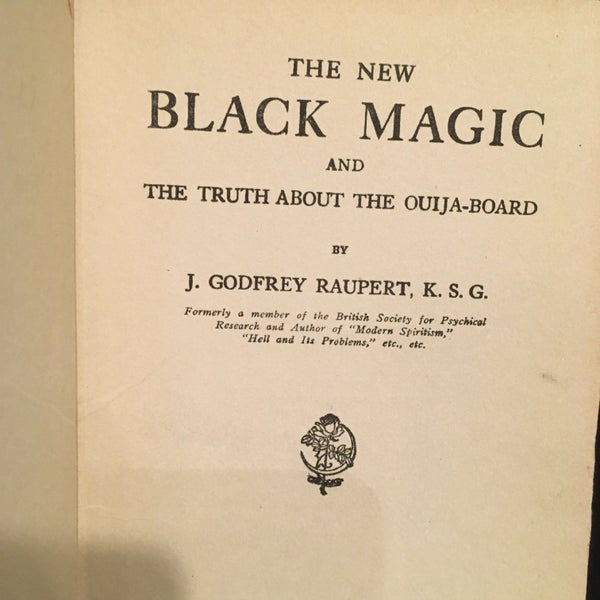 Image of New Black Magic & the Truth about the Ouija-Board (1919)