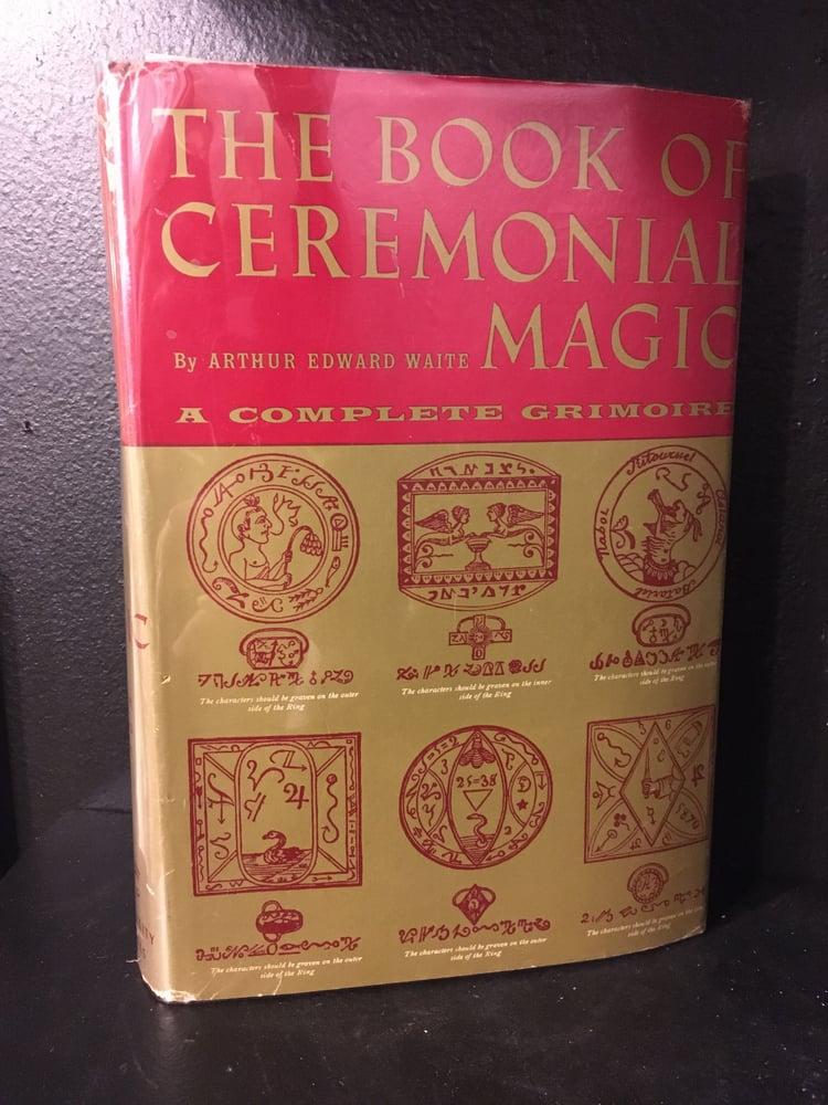 Image of The Book of Ceremonial Magic - A.E. Waite (1965)