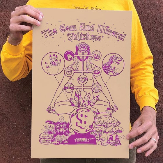 "Image of ""GEM AND MINERAL SHITSHOW"" - 13"" x 19"" Screenprinted Poster"