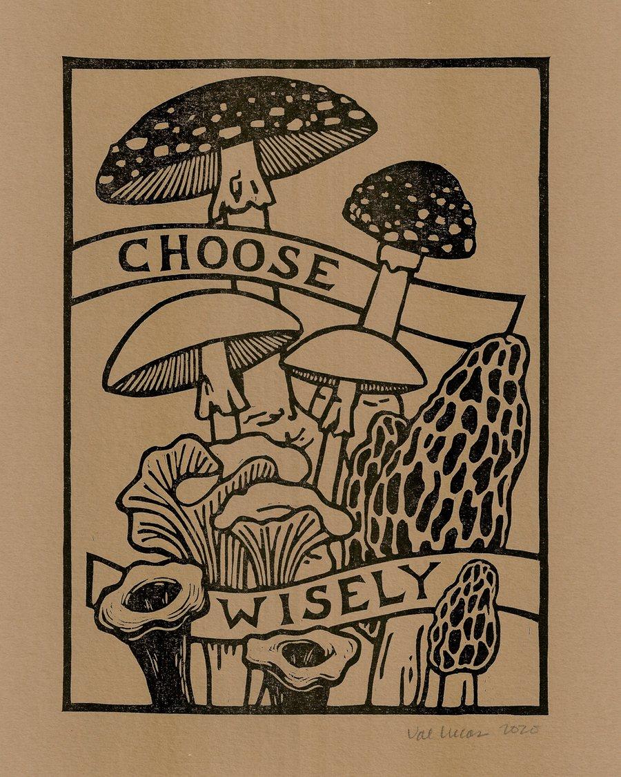 Image of Choose Wisely Mushroom Print
