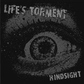 "Image of LIFE'S TORMENT ""Hindsight"" LP"