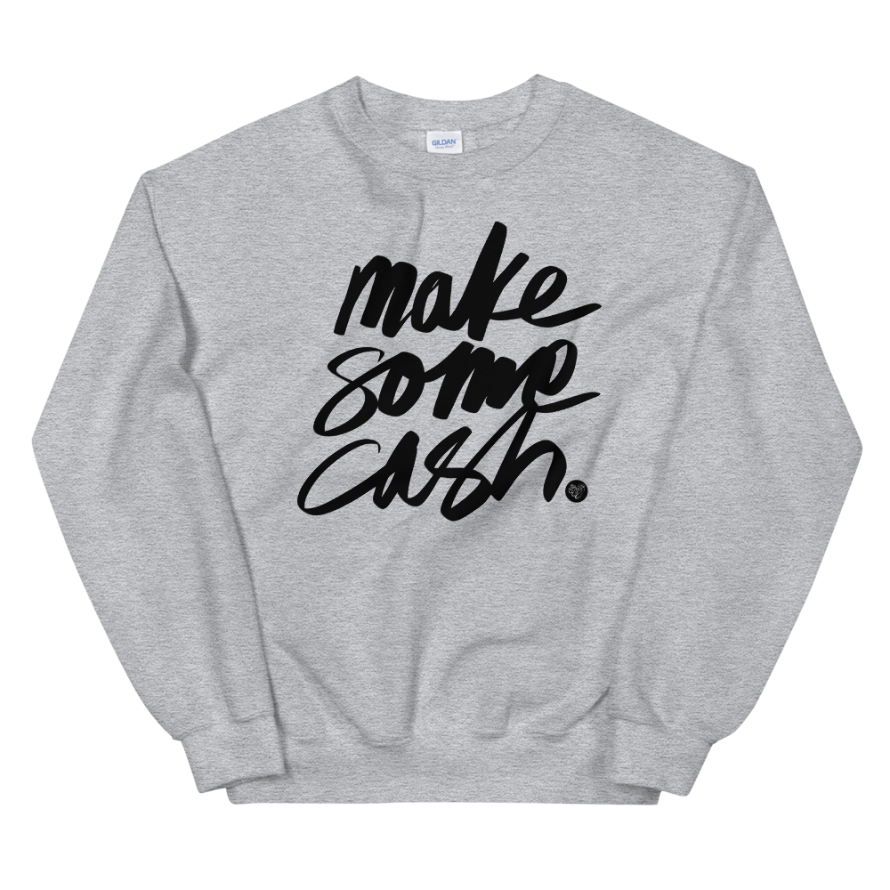 Make Some Cash - Grey