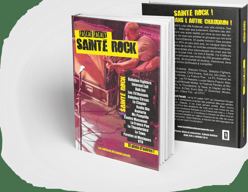 Image of Sainté Rock - Pascal Pacaly - COMMANDER (+ €6 de frais de port)