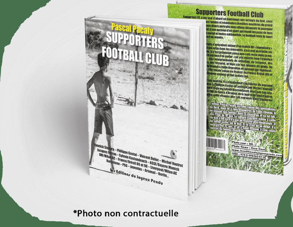Image of Supporters Football Club - Pascal Pacaly - COMMANDER (+ €6 de frais de port)