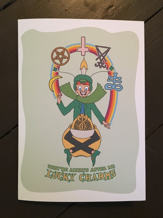 "Image of ""THEY'RE ALWAYS AFTER ME LUCKY CHARMS"" Greeting Card"