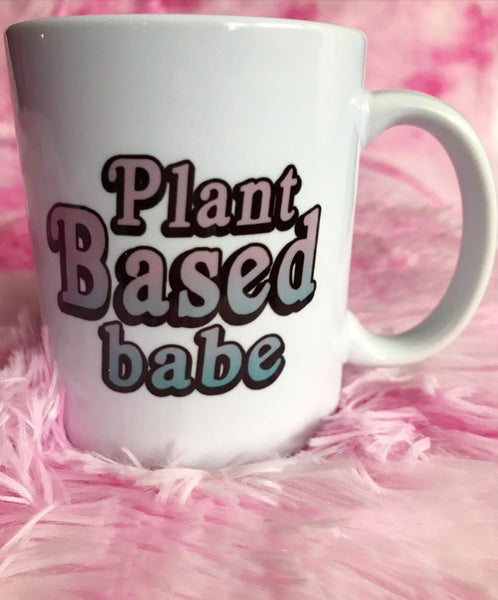 Image of Vegan babe/ plant based babe 11 oz mug