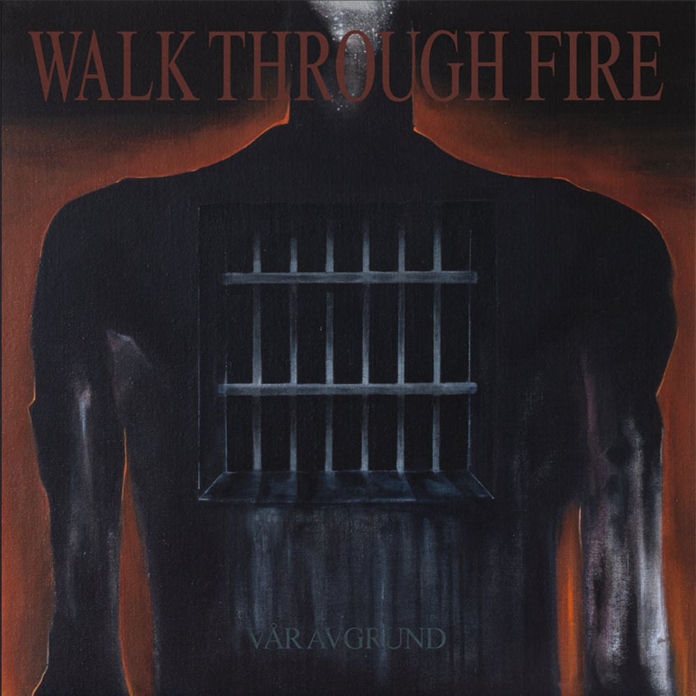 Image of Walk Through Fire 'Vår Avgrund' 2x12""