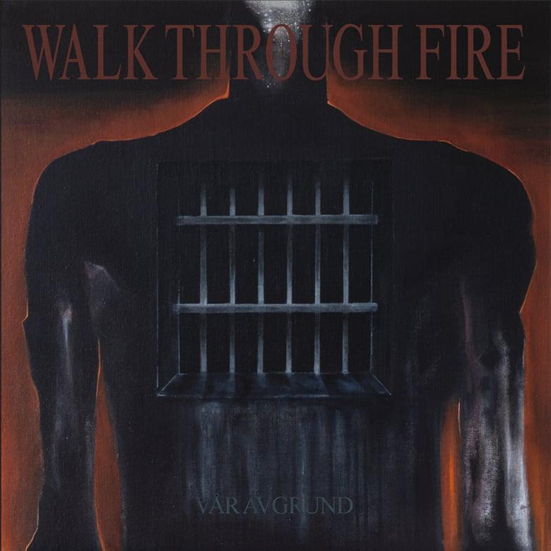 "Image of Walk Through Fire 'Vår Avgrund' 2x12"""