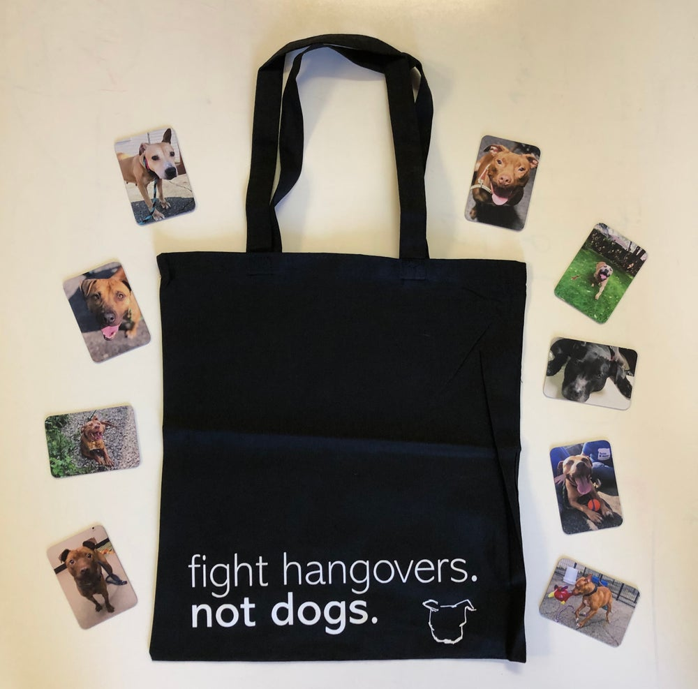Image of Fight Hangovers Not Dogs bag