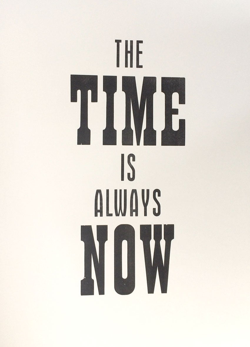 Image of The Time Is Always Now