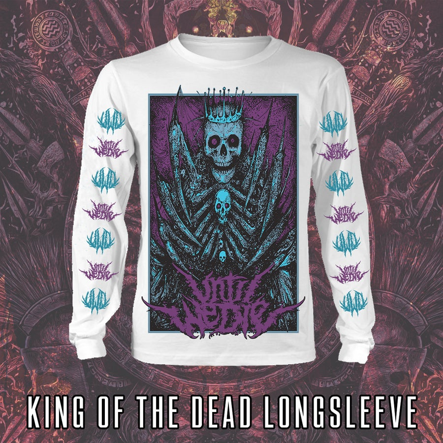 Image of King of the Dead Longsleeve