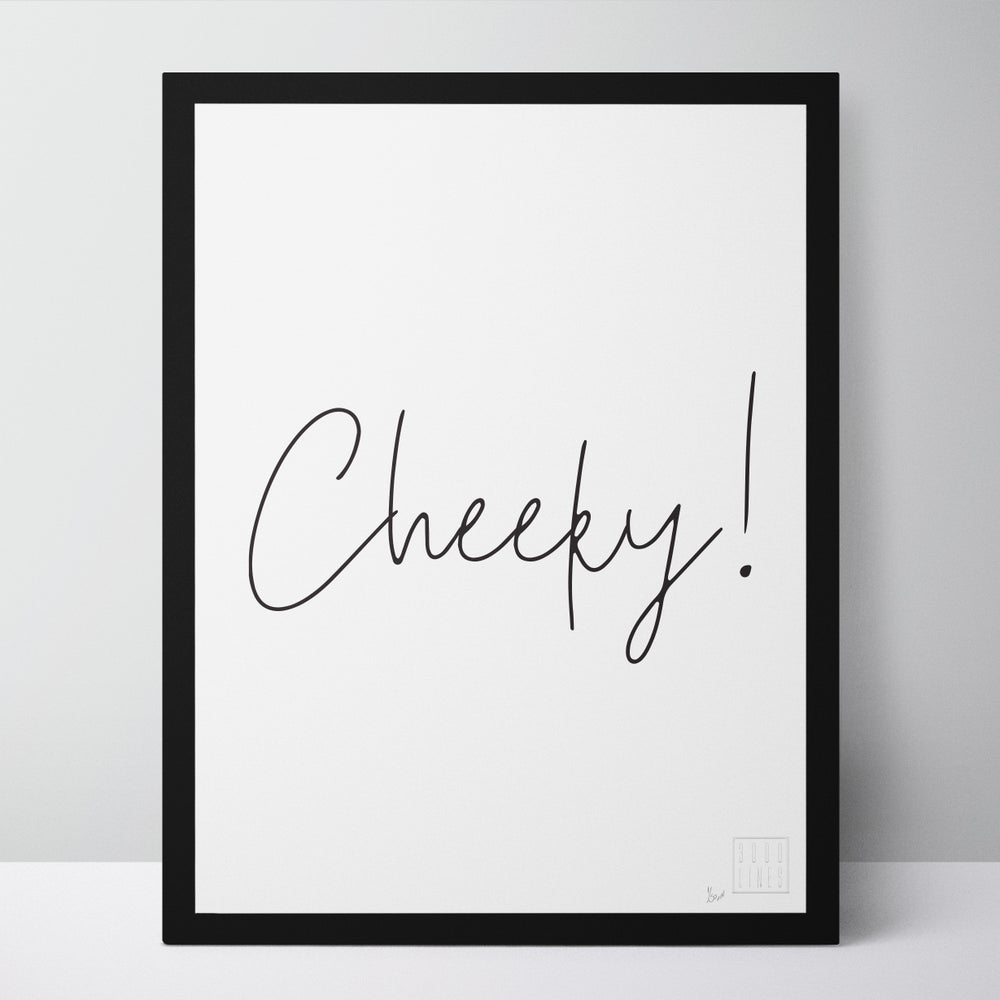 Image of Cheeky!