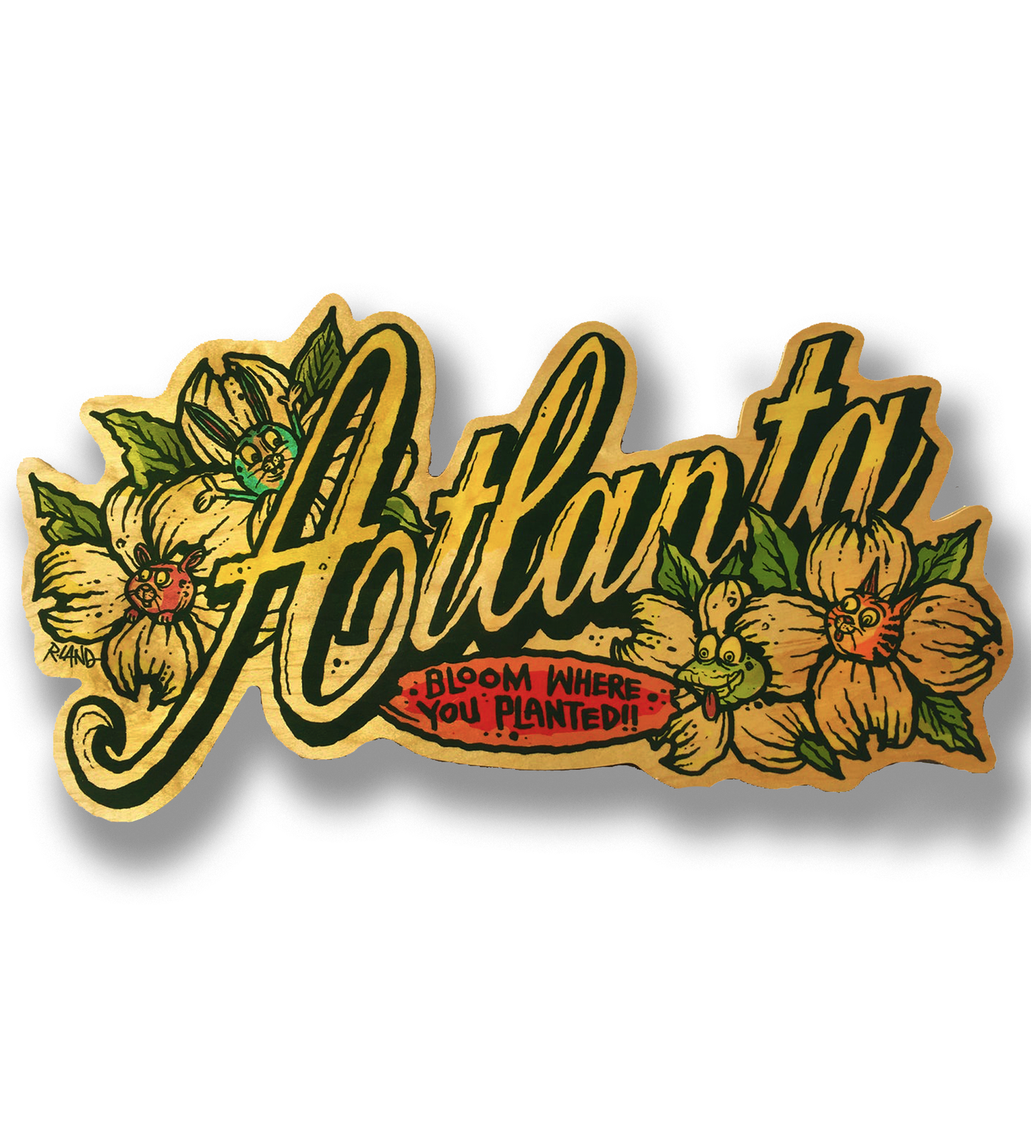 "Image of Jumbo Atlanta ""Bloom where you planted""  print on wood"