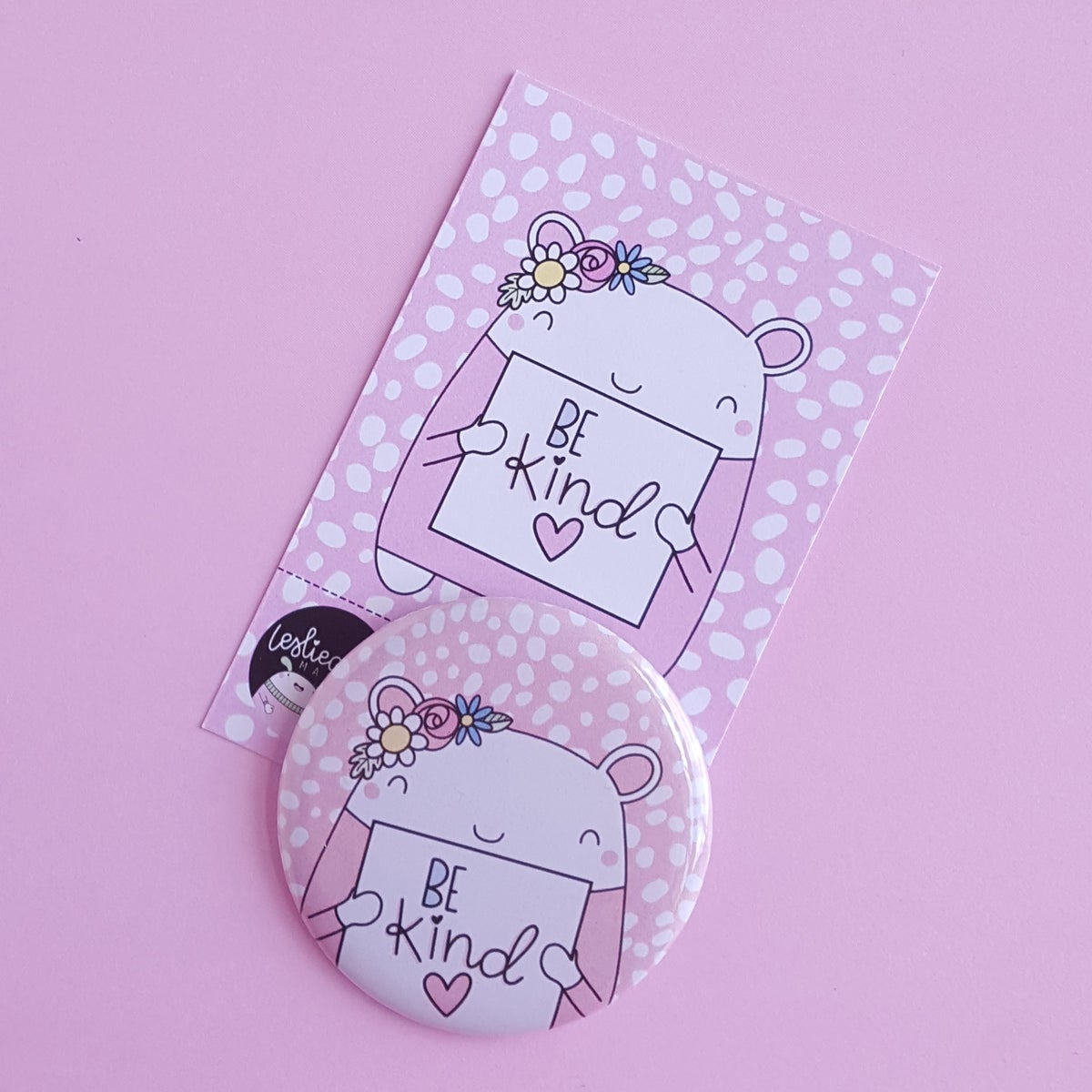 Be Kind : Pink Button Badge