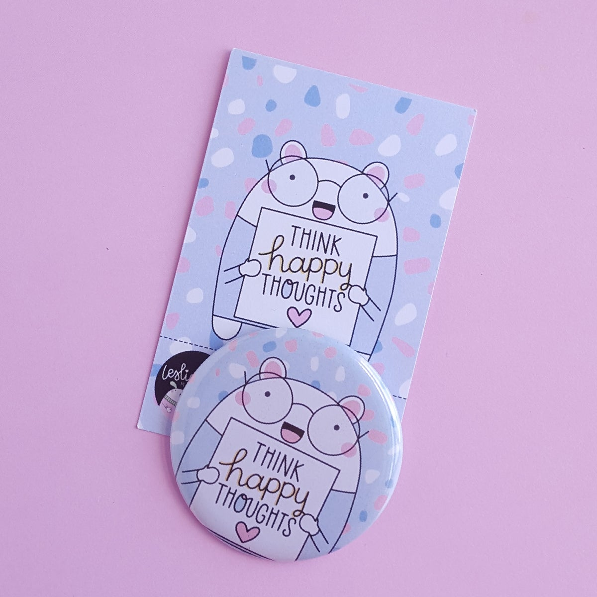 Think Happy Thoughts : Baby Blue Button Badge