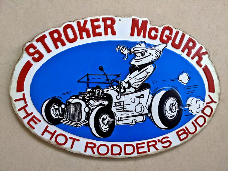 Image of Back in Stock! Stroker McGurk Tin Garage Sign
