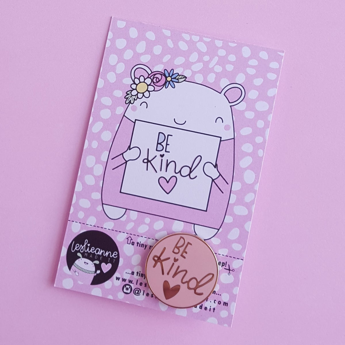 Be Kind : Pastel Pink Hard Enamel Pin
