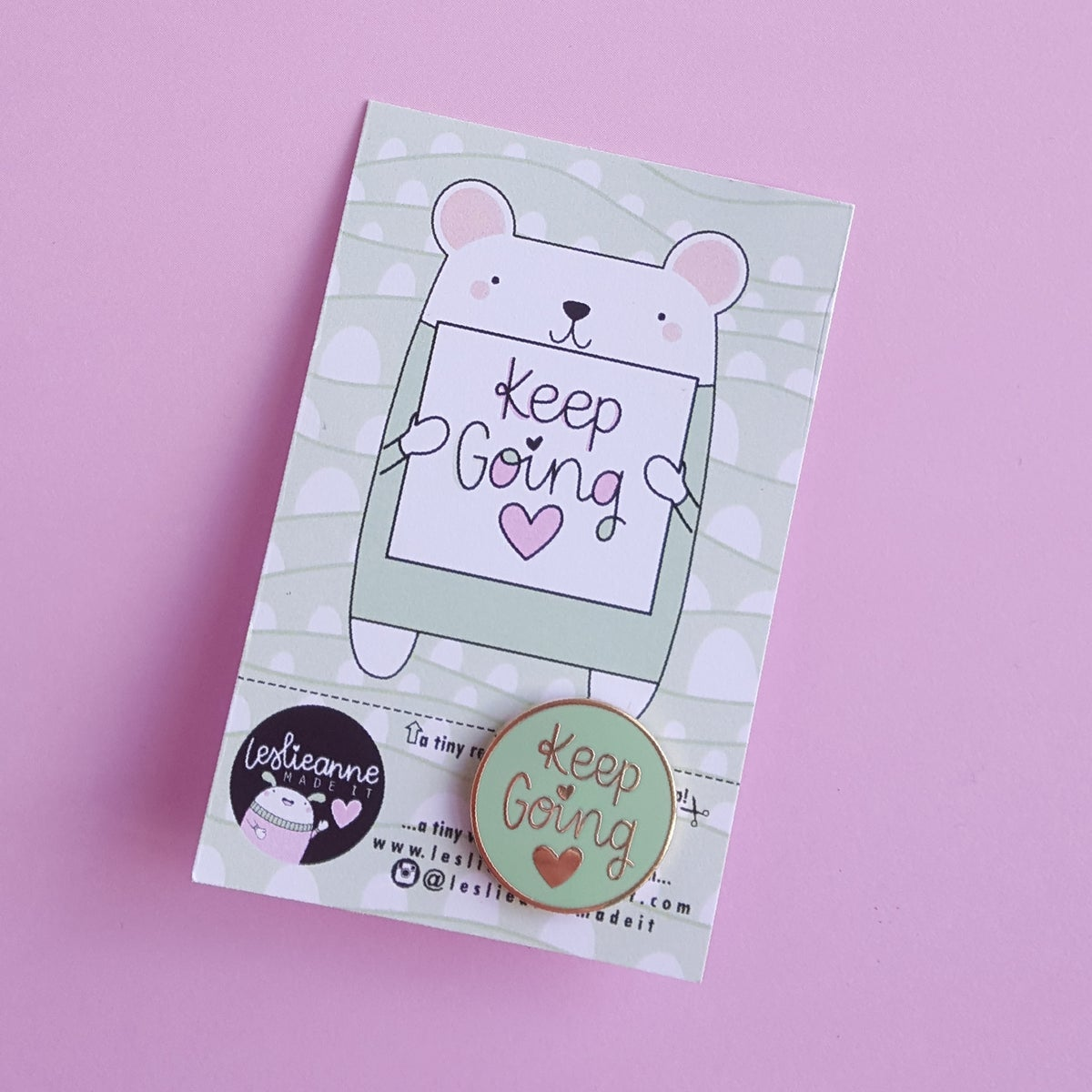 Keep Going : Mint Green Hard Enamel Pin
