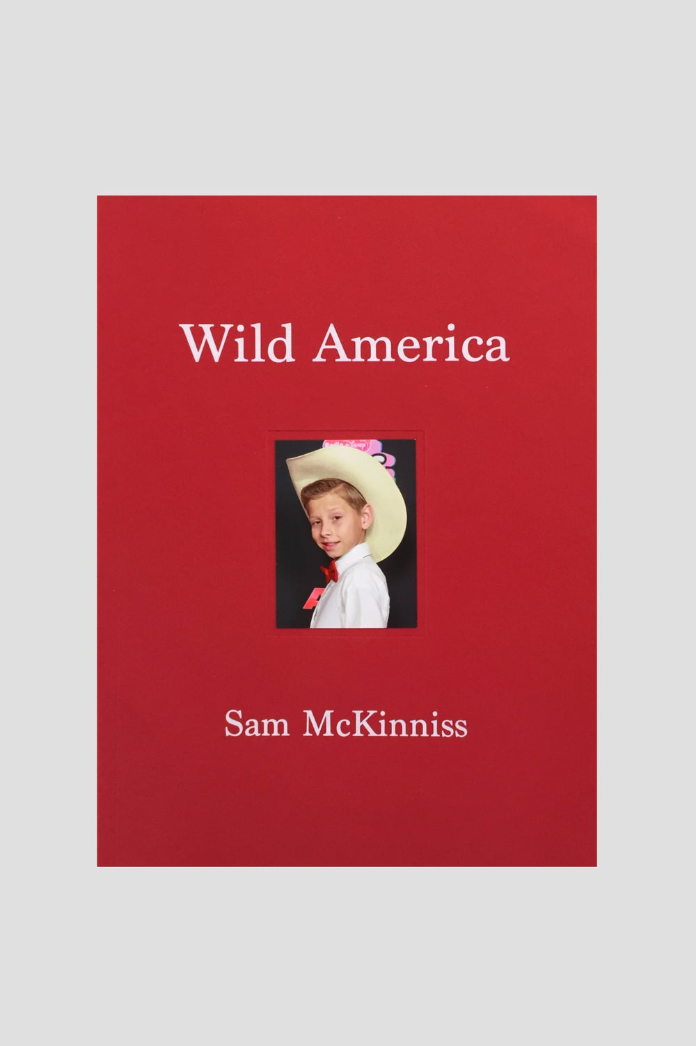 Image of Sam McKinniss - Wild America