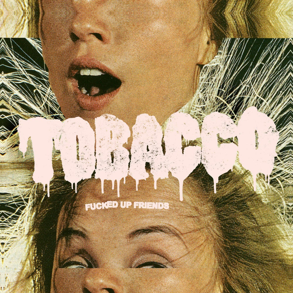"""Image of TOBACCO """"Fucked Up Friends"""" Vinyl 2020 Reissue"""