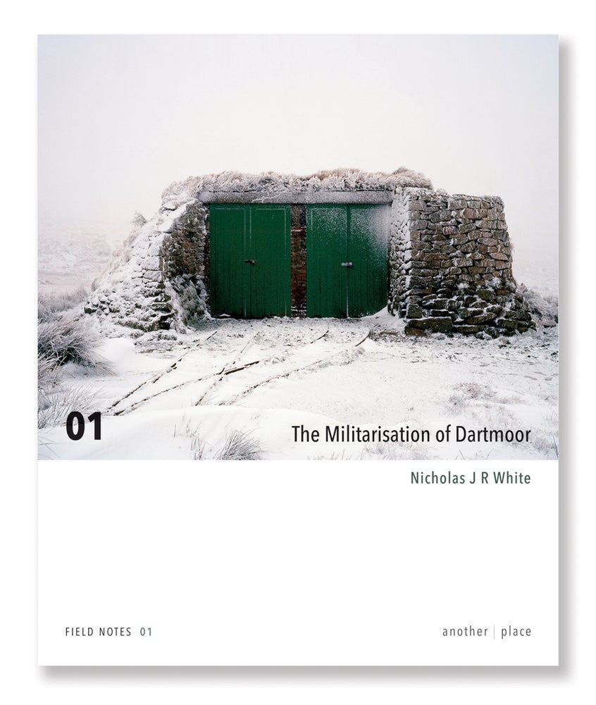 Image of Nicholas J R White - The Militarisation of Dartmoor