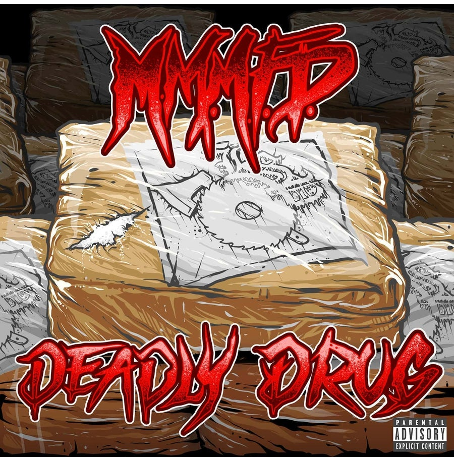 Image of MMMFD : DEADLY DRUG