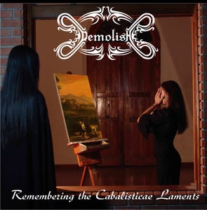 "Image of DEMOLISH ""Remembering the Cabalisticae Laments"""