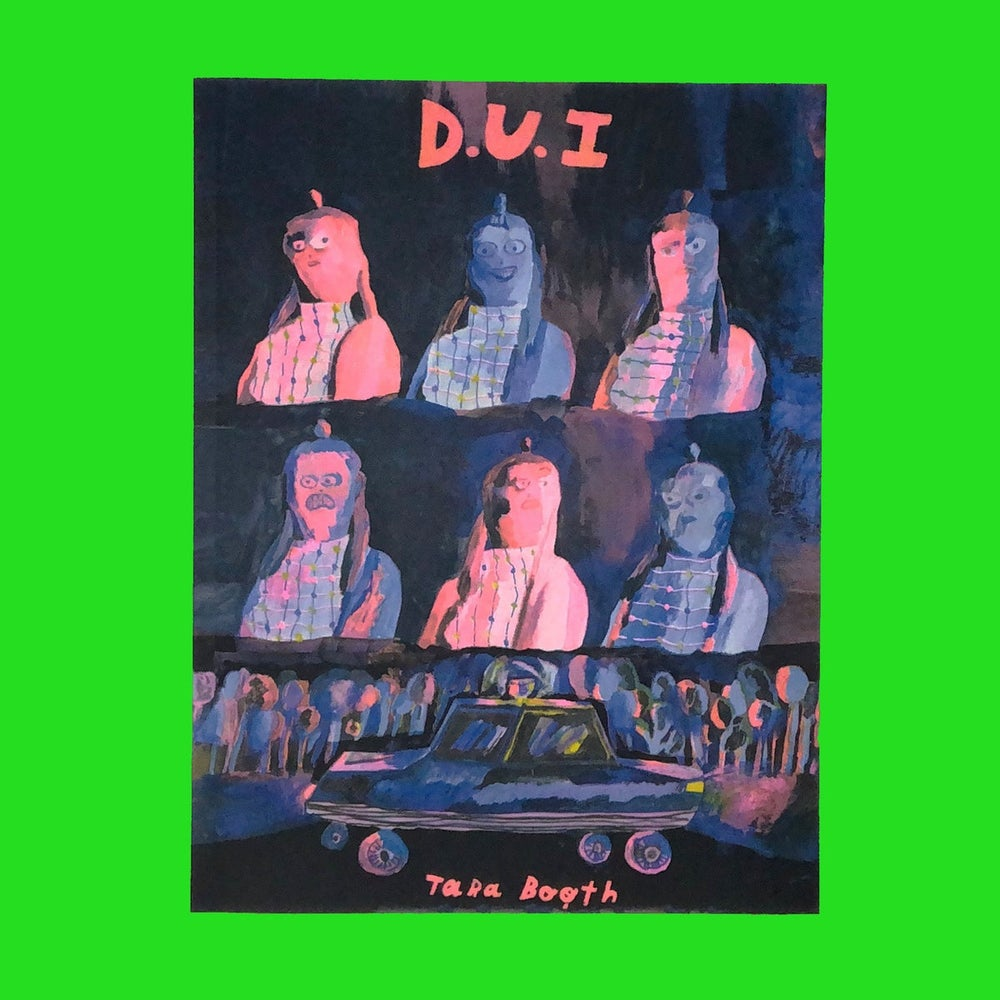 Image of D.U.I by Tara Booth