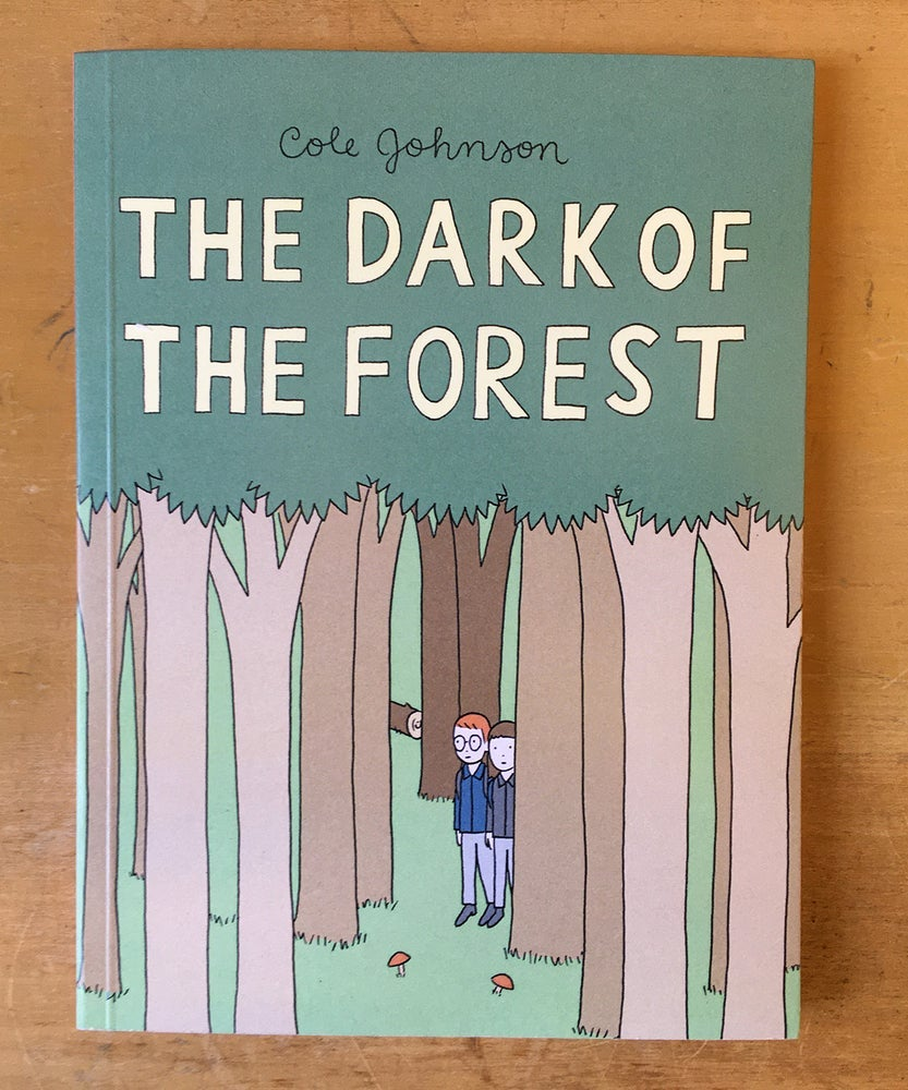 Image of The Dark of the Forest by Cole Johnson