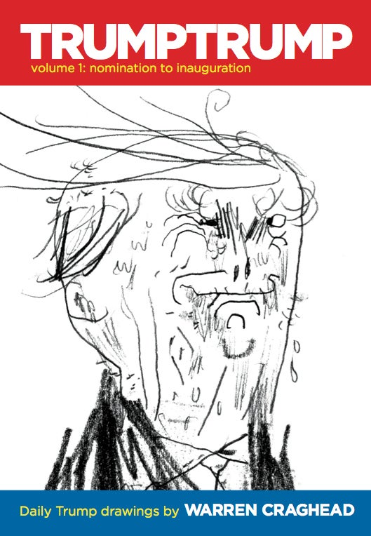 Image of TRUMPTRUMP #1 by Warren Craghead III