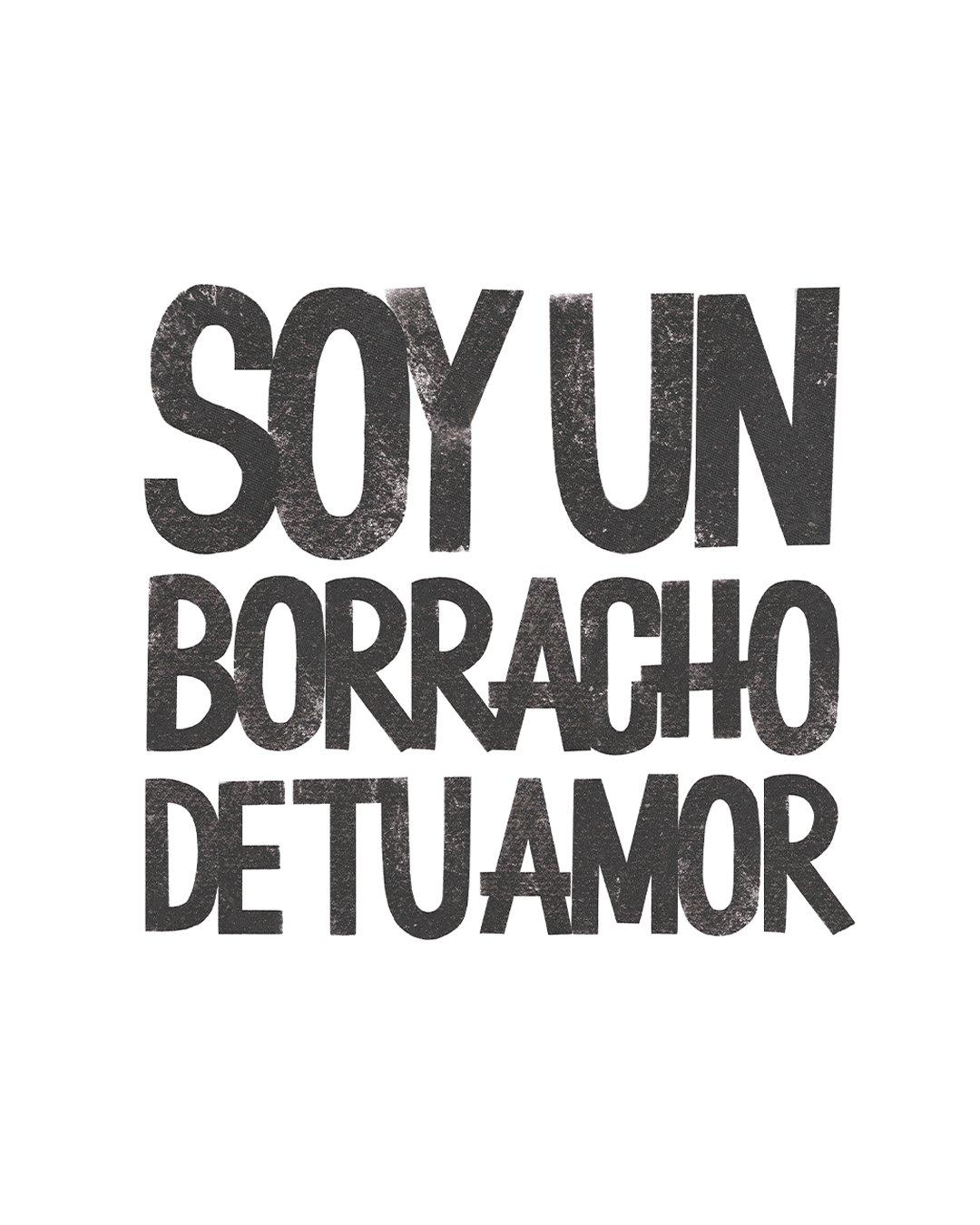 Image of SOY UN BORRACHO DE TU AMOR