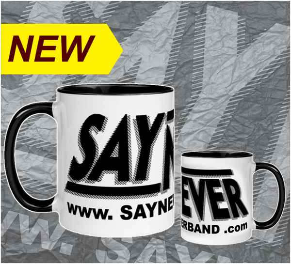 Image of SAY NEVER 11oz. CERAMIC COFFEE MUG